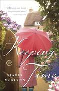 Keeping Time: A Novel