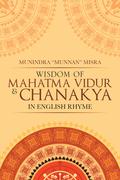 Wisdom of Mahatma Vidur & Chanakya