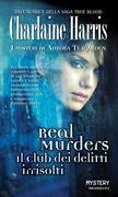 Real Murders Il club dei delitti irrisolti