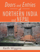 Doors and Entries of Northern India and Nepal