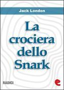 Jack London - La Crociera dello Snark (The Cruise of the Snark)