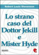 Lo Strano Caso del Dottor Jekill e Mister Hyde (Strange Case of Dr. Jekyll and Mr. Hyde)