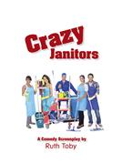 Crazy Janitors