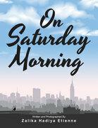 On Saturday Morning