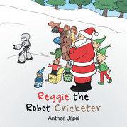 Reggie the Robot Cricketer