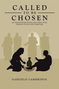 Called to Be Chosen