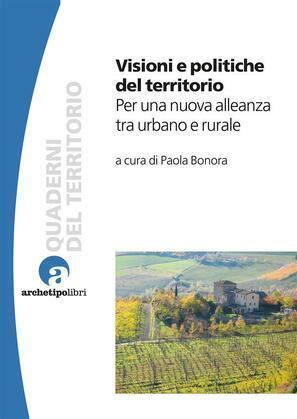 Visioni e politiche del territorio