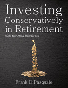 Investing Conservatively in Retirement