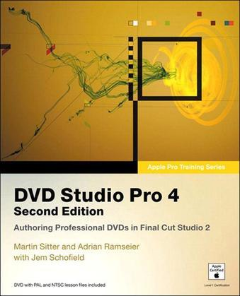 Apple Pro Training Series: DVD Studio Pro 4, 2/e