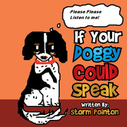 If Your Doggy Could Speak