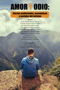 Amor Y Odio: Efectos Ambientales, Economicos Y Sociales Del Turismo