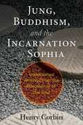 Jung, Buddhism, and the Incarnation of Sophia