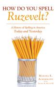 How Do You Spell Ruzevelt?