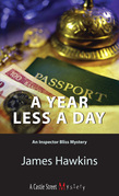 A Year Less a Day: An Inspector Bliss Mystery