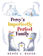 Percy'S Imperfectly Perfect Family