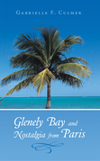 Glenely Bay and Nostalgia from Paris