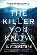 The Killer You Know