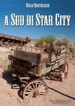 A Sud di Star City