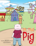 Oh, That Pig