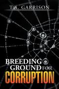 Breeding Ground for Corruption