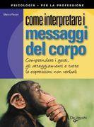 Come interpretare i messaggi del corpo
