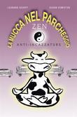 La mucca nel parcheggio - Zen anti-incazzature