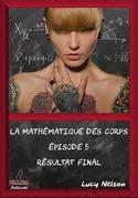 La mathématique des corps - Episode 5
