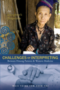Challenges of Interpreting Between Hmong Patients & Western Medicine
