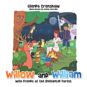 Willow and William with Friends of the Enchanted Forest