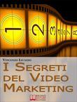 I Segreti Del Video Marketing