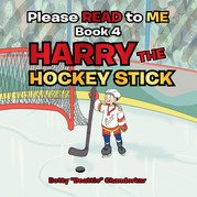 Please Read to Me: Harry the Hockey Stick