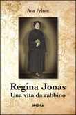 Regina Jonas - Una vita da rabbino