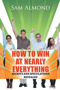 How to Win at Nearly Everything