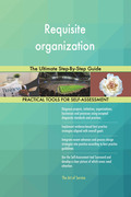 Requisite organization The Ultimate Step-By-Step Guide