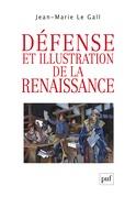 Défense et illustration de la Renaissance