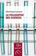 La philosophie des sciences
