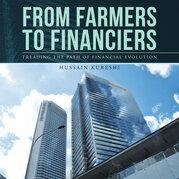 From Farmers to Financiers