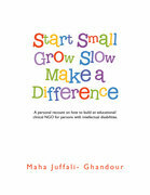 Start Small Grow Slow Make a Difference