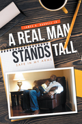 A Real Man Stands Tall