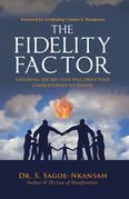 The Fidelity Factor