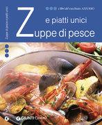 Zuppe di pesce e piatti unici