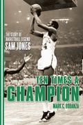Ten Times a Champion