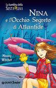 Nina e l'Occhio Segreto di Atlantide