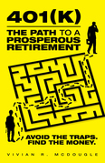 401(K)—The Path to a Prosperous Retirement