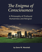 The Enigma of Consciousness