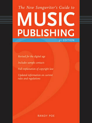 The New Songwriter's Guide to Music Publishing