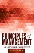 Principles of Management: a Christian Perspective
