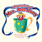 A Sugary Tale of Mrs. Ant Hony