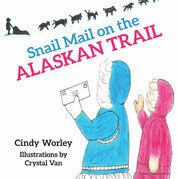 Snail Mail on the Alaskan Trail