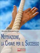 Motivazione, la Chiave per il Successo